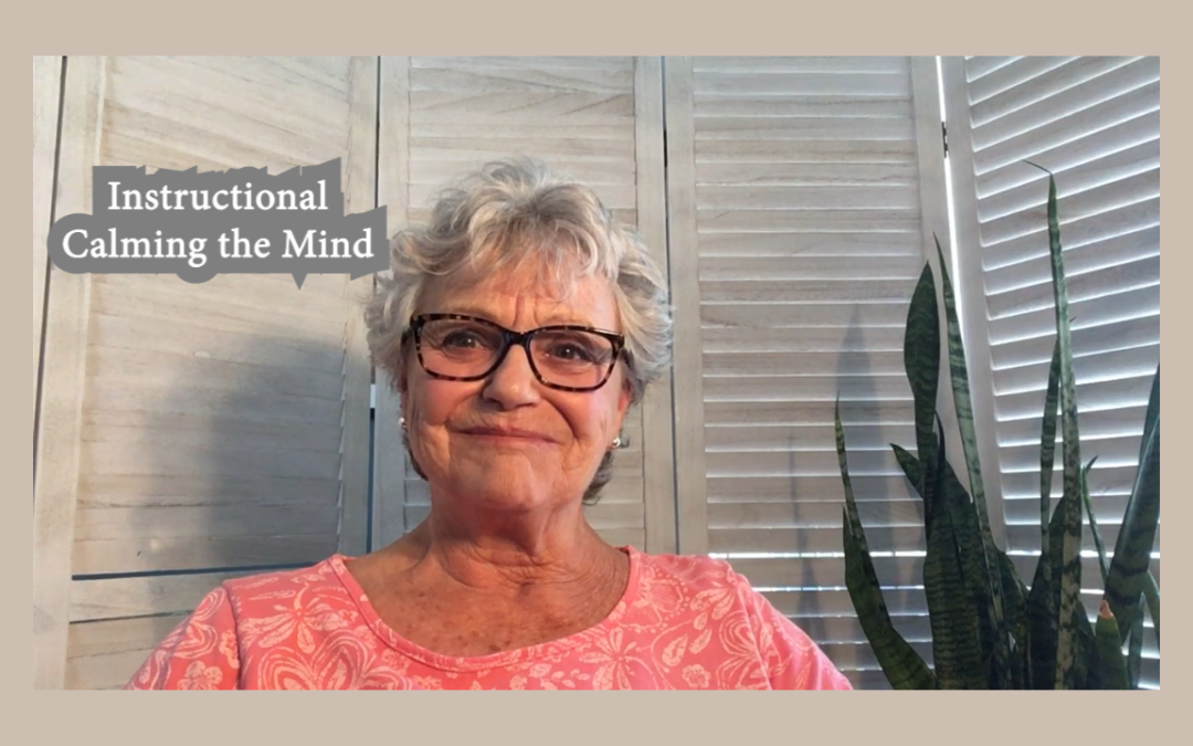 Instructional – Calming the Mind
