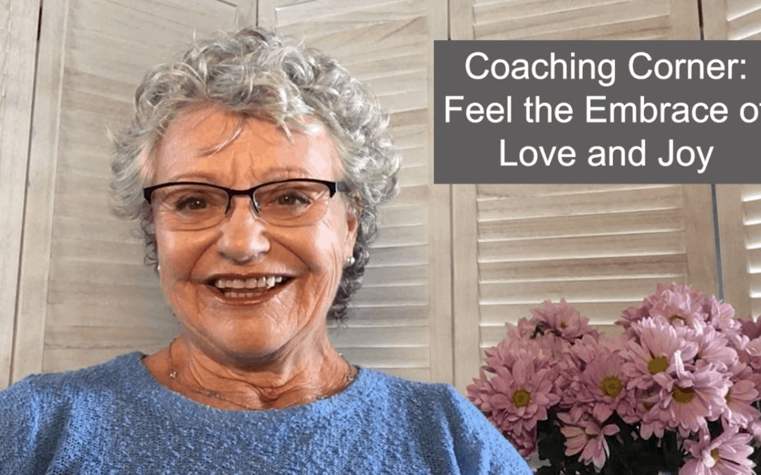 Coaching Corner – Feel the Support of the Divine. You are never alone.