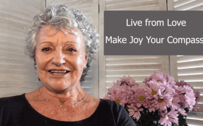 Live from Love – Make Joy Your Compass!