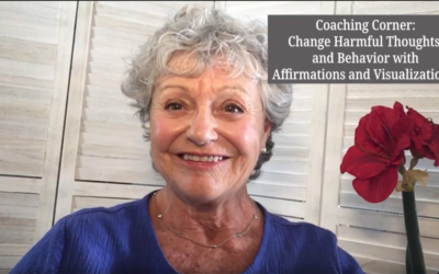 Change Harmful Thoughts and Behaviors with Visualization and Affirmations!